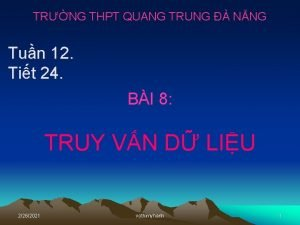 TRNG THPT QUANG TRUNG NNG Tun 12 Tit