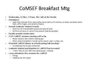 Co MSEF Breakfast Mtg Wednesday 19 Nov 7