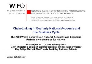 ChainLinking in Quarterly National Accounts and the Business