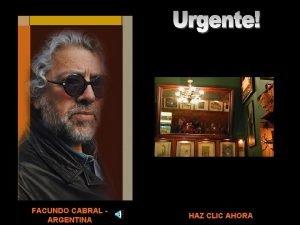 FACUNDO CABRAL ARGENTINA HAZ CLIC AHORA HAZ CLIC