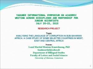 YAOUNDE INTERNATIONAL SYMPOSIUM ON ACADEMIC WRITING ACROSS DISCIPLINES