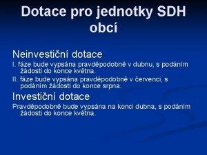 Dotace pro jednotky SDH obc Neinvestin dotace I
