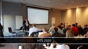 HTS 2020 HTS 2020 Visjon En visjon om