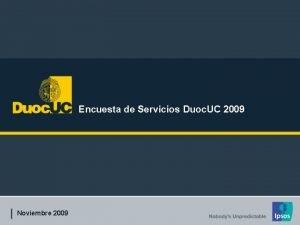 Encuesta de Servicios Duoc UC 2009 Noviembre 2009
