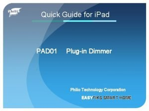 Quick Guide for i Pad PAD 01 Plugin
