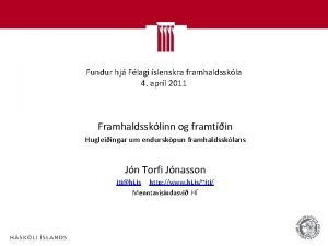 Fundur hj Flagi slenskra framhaldsskla 4 aprl 2011