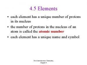 4 5 Elements each element has a unique