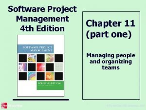 Software Project Management 4 th Edition Chapter 11
