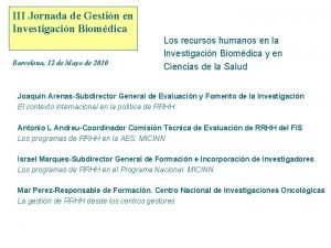 III Jornada de Gestin en Investigacin Biomdica Instituto