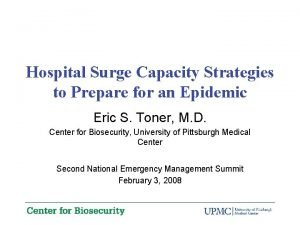 Hospital Surge Capacity Strategies to Prepare for an