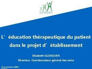 Lducation thrapeutique du patient dans le projet dtablissement