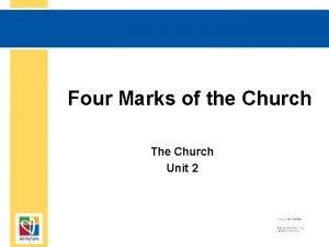 Four Marks of the Church The Church Unit