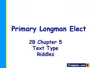 Primary Longman Elect 2 B Chapter 5 Text