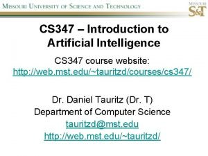 CS 347 Introduction to Artificial Intelligence CS 347