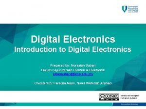 Digital Electronics Introduction to Digital Electronics Prepared by