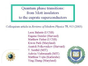 Quantum phase transitions from Mott insulators to the