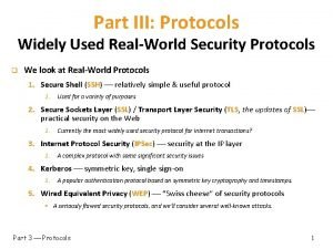 Part III Protocols Widely Used RealWorld Security Protocols