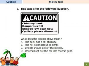 Caution Makna teks 1 Notice Makna teks 2