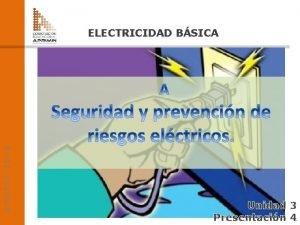 ADOTEC 2014 ELECTRICIDAD BSICA Unidad 3 Presentacin 41