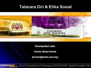 Tatacara Diri Etika Sosial Disampaikan oleh Hazlan Abdul