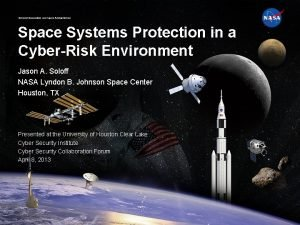 National Aeronautics and Space Administration Space Systems Protection