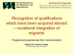 Recognition of qualifications which have been acquired abroad