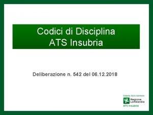 Codici di Disciplina ATS Insubria Deliberazione n 542