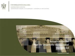 Actualizacin del Plan de Desarrollo Institucional Versin 3