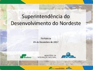 Superintendncia do Desenvolvimento do Nordeste Fortaleza 05 de