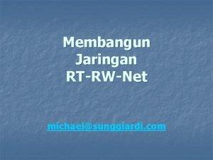 Membangun Jaringan RTRWNet michaelsunggiardi com Membangun Jaringan RTRWNet