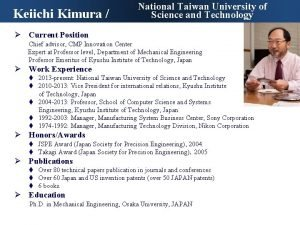 Keiichi Kimura National Taiwan University of Science and
