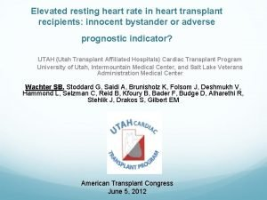 Elevated resting heart rate in heart transplant recipients