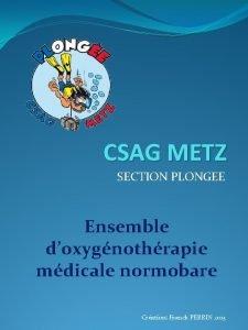 CSAG METZ SECTION PLONGEE Ensemble doxygnothrapie mdicale normobare