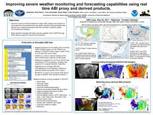 Improving severe weather monitoring and forecasting capabilities using