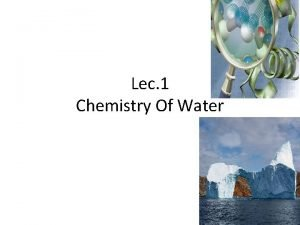 Lec 1 Chemistry Of Water Biochemistry Medicine Biochemistry