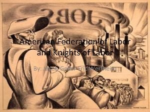American Federation of Labor and Knights of Labor