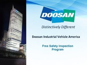 Distinctively Different Doosan Industrial Vehicle America Free Safety