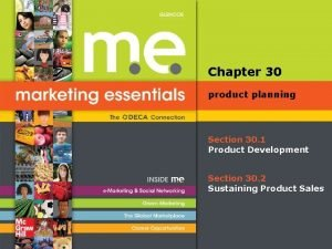 Chapter 30 product planning Section 30 1 Product