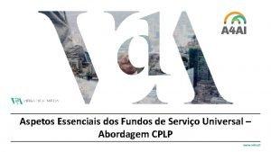 Aspetos Essenciais dos Fundos de Servio Universal Abordagem