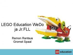 LEGO Education We Do ja Jr FLL Ramon