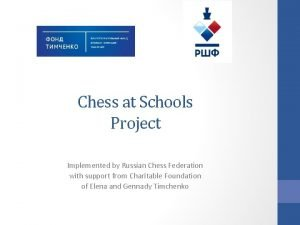 Chess at Schools Project Implemented by Russian Chess