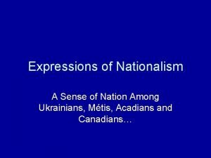 Expressions of Nationalism A Sense of Nation Among