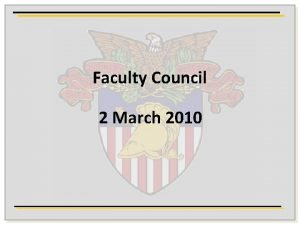Faculty Council 2 March 2010 Agenda 02 March