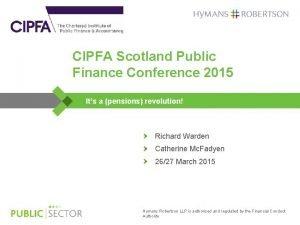 CIPFA Scotland Public Finance Conference 2015 Its a