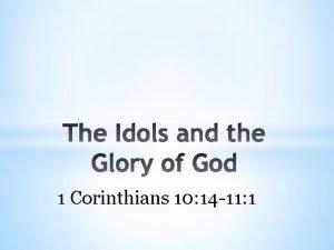 1 Corinthians 10 14 11 1 1 Corinthians
