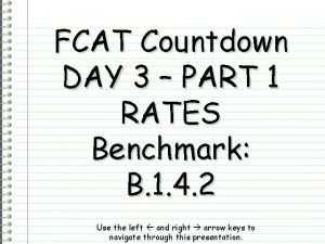 FCAT Countdown DAY 3 PART 1 RATES Benchmark