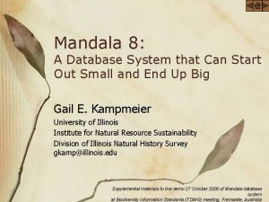 Mandala 8 A Database System that Can Start