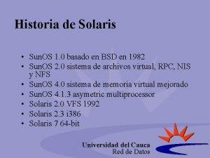 Historia de Solaris Sun OS 1 0 basado
