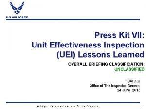 Press Kit VII Unit Effectiveness Inspection UEI Lessons
