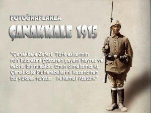 ANAKKALE 1915 anakkale Sava I Dnya Sava srasnda